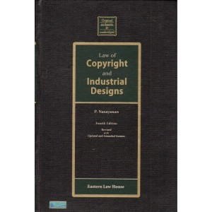 Eastern Law House's Law of Copyright and Industrial Designs [HB] by P. Narayanan