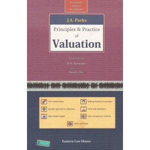 J. A. Parks's Principles & Practice of Valuation [HB] by D. N. Banerjee | Eastern Law House