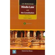 A. M. Bhattacharjee's Hindu Law and the Constitution [HB] by Asok K. Ganguly | Eastern Law House