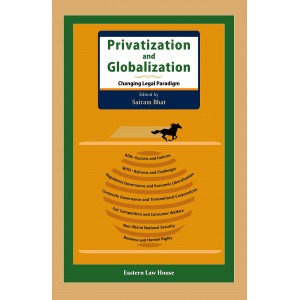 Eastern Law House's Privatization and Globalization [HB] by Sairam Bhat
