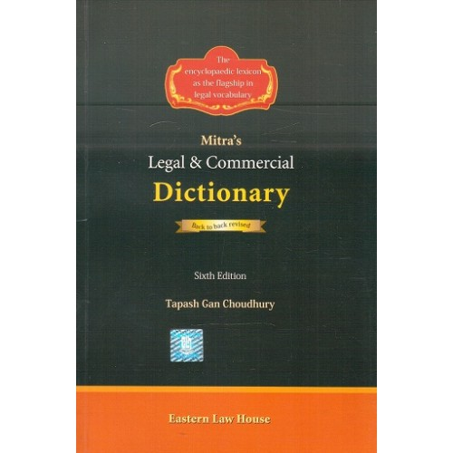 Mitra's Legal & Commercial Dictionary by Tapash Gan Choudhury | Eastern Law House