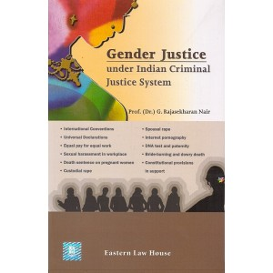 Eastern Law House's Gender Justice under Criminal Justice System [HB] by Prof. (Dr.) G. Rajasekharan Nair