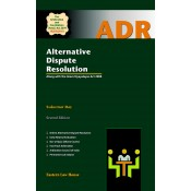 Eastern Law House's Alternative Dispute Resolution along with The Gram Nyayalayas Act 2008 [ADR-HB] by Sukumar Ray