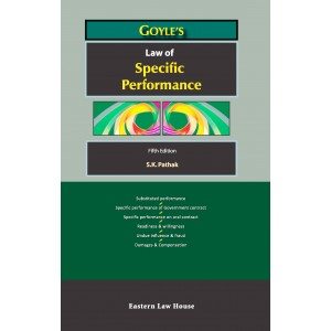 Goyle's Law of Specific Performance [HB] by S. K. Pathak | Eastern Law House