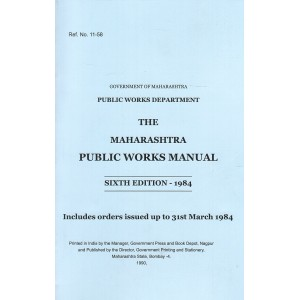 The Maharashtra Public Works Manual - Govt. of Maharashtra
