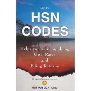 GSTJ's HSN Codes : Helps you while applying GST Rates and Filing Returns by K. T. Nagabhushan Swamy