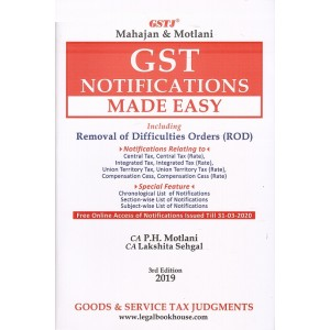 GSTJ's GST Notifications Made Easy including Removal of Difficulties Orders (ROD) [HB] by CA. P. H. Motlani, CA. Lakshita Sehgal