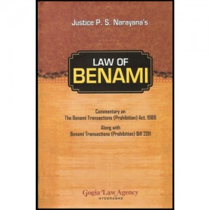 Gogia Law Agency's Law Of Benami by Justice P.S. Narayana