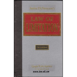 Justice P. S. Narayana's Law of Limitation [HB] by Anita B. Gogia | Gogia Law Agency