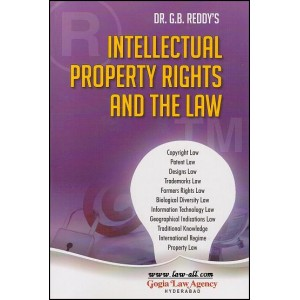 Gogia Law Agency's Intellectual Property Rights and the Law (IPR) For B.S.L & L.L.B by Dr. G.B. Reddy