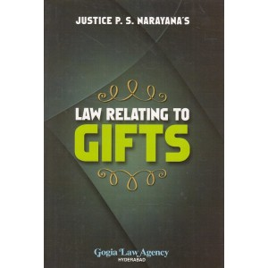 Gogia Law Agency's Law Relating to Gifts by P. S. Narayana [HB]