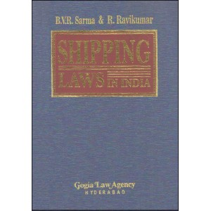 Gogia Law Agency's Shipping Laws in India [HB] by B.V.R. Sarma & R. Ravikumar