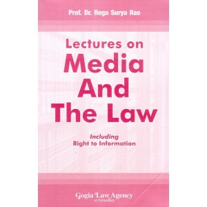 Dr. Rega Surya Rao's Lectures on Media and The Law for LLB Students by Gogia Law Agency
