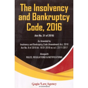 Gogia Law Agency's The Insolvency and Bankruptcy Code, 2016