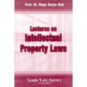 Gogia Law Agency's Lectures on Intellectual Property Laws [IPR] by Prof. Dr. Rega Surya Rao