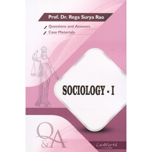 Gogia Law Agency's Questions & Answers on Sociology I for BA. LL.B & LL.B by Prof. Dr. Rega Surya Rao
