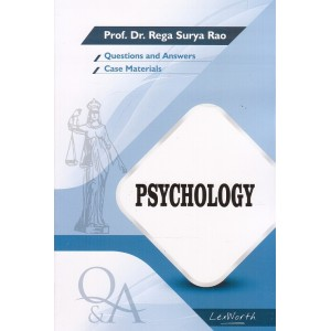 Gogia Law Agency's Questions & Answers on Psychology for BA. LL.B & LL.B by Prof. Dr. Rega Surya Rao