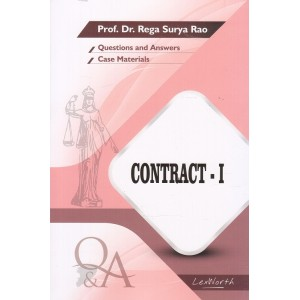 Gogia Law Agency's Questions & Answers on Contract I for BA. LL.B & LL.B by Prof. Dr. Rega Surya Rao
