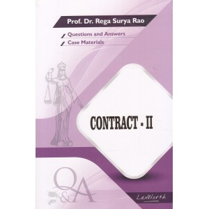 Gogia Law Agency's Questions & Answers on Contract II for BA. LL.B & LL.B by Prof. Dr. Rega Surya Rao
