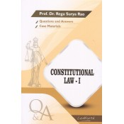 Gogia Law Agency's Questions & Answers on Constitutional Law I for BA. LL.B & LL.B by Prof. Dr. Rega Surya Rao