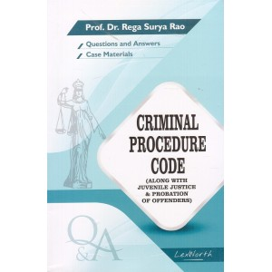 Gogia Law Agency's Questions & Answers on Criminal Procedure Code (Crpc) for BA. LL.B & LL.B by Prof. Dr. Rega Surya Rao