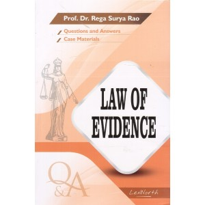 Gogia Law Agency's Questions & Answers on Law of Evidence for BA. LL.B & LL.B by Prof. Dr. Rega Surya Rao