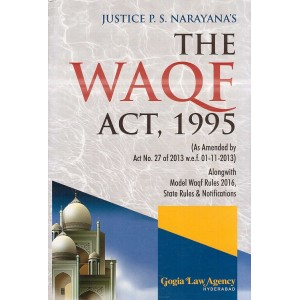Gogia Law Agency's The Waqf Act, 1995 [HB] by Justice P. S. Narayana