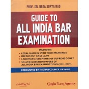 Gogia Law Agency's Guide to All India Bar Examination 2020 [AIBE] with Solved Question Papers (2011-2019) by Prof. Dr. Rega Surya Rao