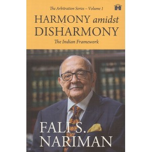 Hay House's Harmony amidst Disharmony: The Indian Framework by Fali S. Nariman | The Arbitration Series Volume 1