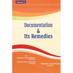 Heaven's Documentation & Its Remedies by Rajendra Mishra, Pramod Dewedi