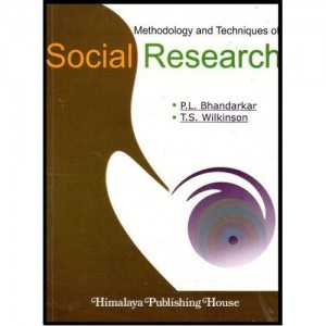 Methodology & Techniques of Social Research by P.L.Bhandarkar & T.S. Wilkinson For LL.M by Himalaya Publishing House