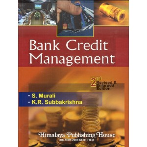Himalaya's Bank Credit Management by S. Murali and K.R. Subbakrishna