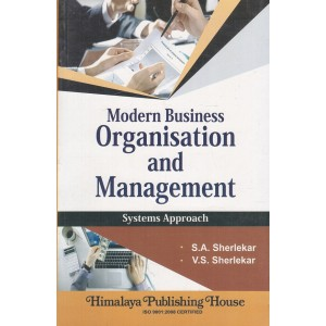Himalaya's Modern Business Organisation & Management : System Approach by S. A. Sherlekar & V. S. Sherlekar