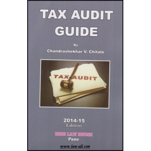 Hind Law House's Tax Audit Guide by CA. Chandrashekhar V. Chitale