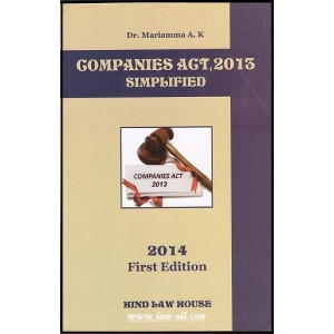 Hind Law House's Companies Act, 2013 Simplified by Dr. Mariamma A. K.