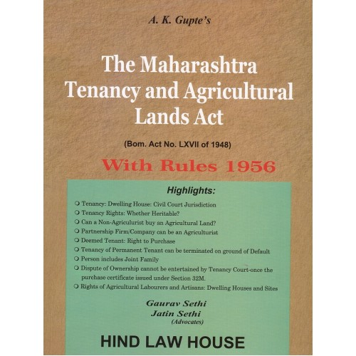 A. K. Gupte's Maharashtra Tenancy & Agricultural Lands Act with Rules 1965 by Gaurav Sethi & Jatin Sethi | Hind Law House