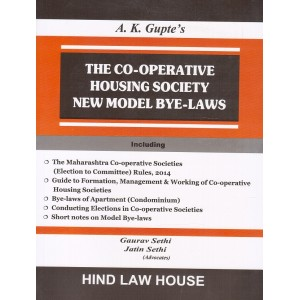 Hind Law House's The Co-operative Housing Societies New Model Bye-Laws by A. K. Gupte, Gaurav Sethi