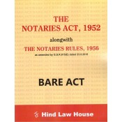 Hind Law House's Bare Act on The Notaries Act, 1952 alongwith The Notaries Rules, 1956