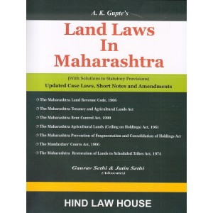 Hind Law House's Land Laws in Maharashtra by Adv. A. K. Gupte, Gaurav Sethi, Jatin Sethi