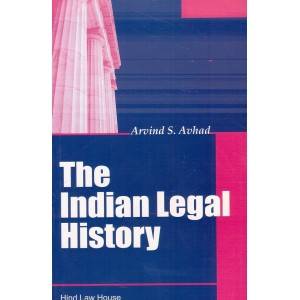 Hind Law House's The Indian Legal History by Arvind S. Avhad