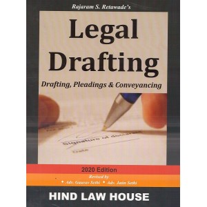 Hind Law House's Legal Drafting (Drafting, Pleading & Conveyancing DPC) by Rajaram S. Retawade