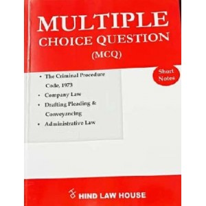 Hind Law House's Multiple Choice Questions [MCQ] on The Criminal Procedure Code, 1973 [Cr.P.C.], Company Law & Drafting Pleading & Conveyancing [DPC], Administrative Law [Edn. 2020]