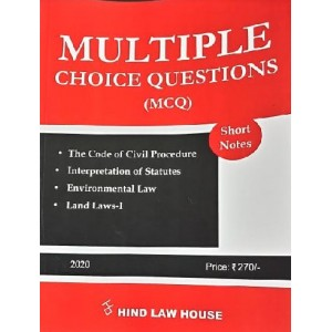 Hind Law House's Multiple Choice Questions [MCQ] on The Code of Civil Procedure [CPC], Interpretation of Statutes [IOS], Environmental Law & Land Laws I [Edn. 2020]
