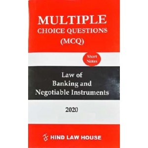 Hind Law House's Multiple Choice Questions [MCQ] on Law of Banking & Negotiable Instruments