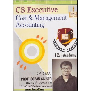 I-Can Academy's Guide on Cost and Management Accounting for CS Executive CS. Dushyant Jain