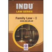Indu Publications Family Law - I by Prof. R. Kumar