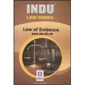 Indu Publication's Law of Evidence by Prof. R. Kumar