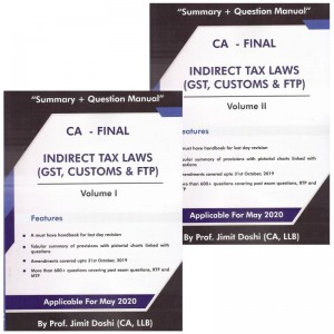 Insight Education's Indirect Tax Laws (GST, Customs & FTP) Summary + Question Manual (IDT) for CA Final May 2020 Exam [ Old & New Syllabus] by Prof. Jimit Doshi