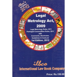 Legal Metrology Act 2009 by International Law Book Company