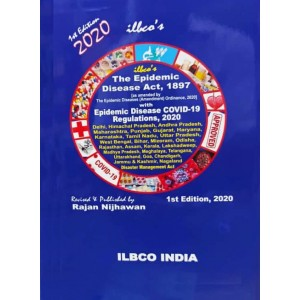 Ilbco's The Epidemic Disease Act, 1897 with Epidemic Disease COVID-19 Regulations, 2020 by Ranjan Nijhawan